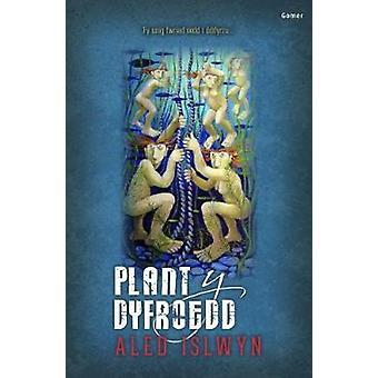 Plant y Dyfroedd by Aled Islwyn - 9781848517479 Book