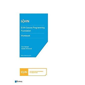 EXIN Secure Programming Foundation - Workbook by Van Haren Publishing