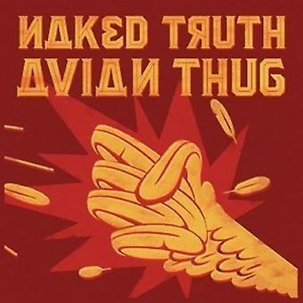 Nøgne sandhed - aviær Thug [CD] USA importerer