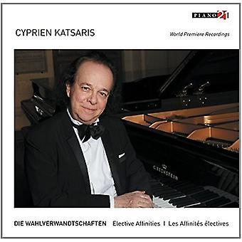 Cyprien Katsaris - Katsaris: Die Wahlverwandtschaften - elektiv tilhørsforhold [CD] USA importerer