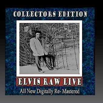 Elvis Presley - Elvis rå Live - bind 7 [CD] USA importerer