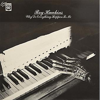 Roy Hawkins - Why Do Everything Happen to Me [Vinyl] USA import