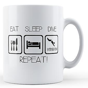 Eat Sleep Dive Repeat - Printed Mug