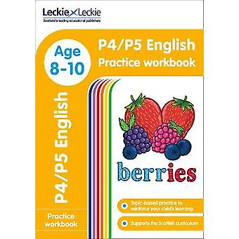 P4/P5 English Practice Workbook (Leckie Primary Success) by Leckie &