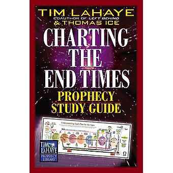 Charting the End Times Prophecy Study Guide by Tim F. LaHaye - Thomas