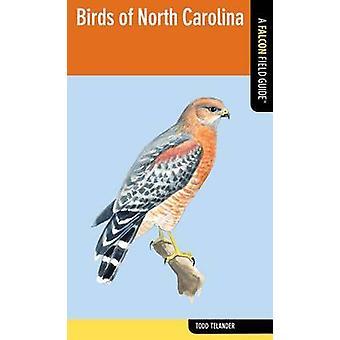 Oiseaux de Caroline du Nord par Todd Telander - Book 9780762778911