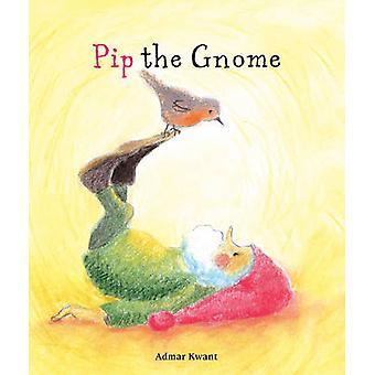 PIP el gnomo por Admar Kwant - libro 9780863157875