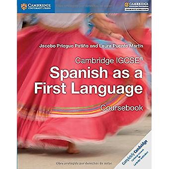 Cambridge IGCSE Spanish as a First Language Coursebook by Jacobo Prie