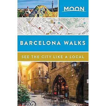 Moon Barcelona promenader av Moon reseguider - 9781631215940 bok