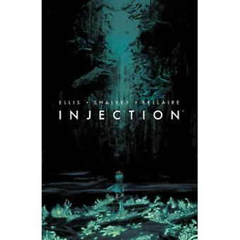 Injection - Volume 1 by Warren Ellis - Jordie Bellaire - Declan Shalve