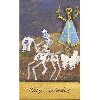 Toledo Sainte! par John Clegg - livre 9781784102609