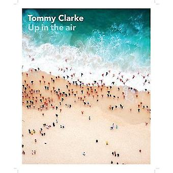 Up in the Air by Tommy Clarke - 9781911604273 Book