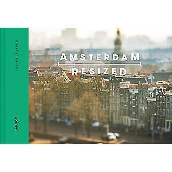 Amsterdam Resized by Amsterdam Resized - 9789401454360 Book