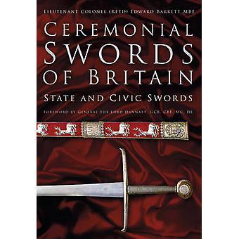 Seremonielle sverd i Storbritannia - statlig og kommunal sverd ved Edward Barret