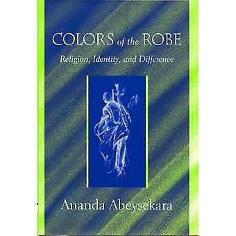 Couleurs de la Robe - Religion - identité - et la différence par Ananda Ab