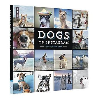 Dogs on Instagram by @dogs_of_instagram - 9781452151977 Book