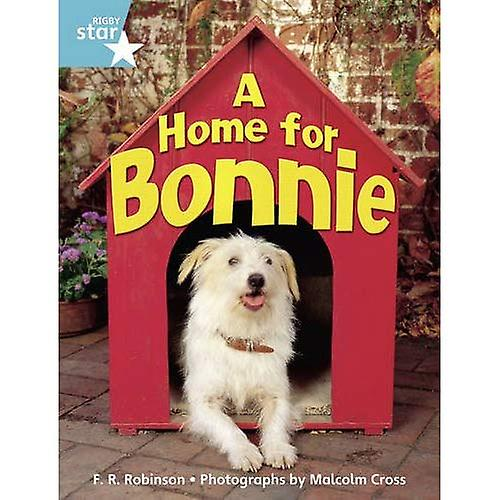 A Home for Bonnie  Year 2  Guided Reading Pack (Rigby Star Quest)
