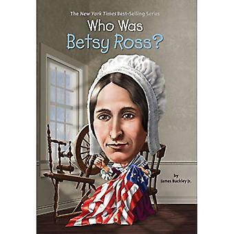 Qui était Betsy Ross? (Qui a été...? (Livre de poche))