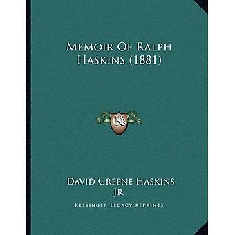 Memoir of Ralph Haskins (1881)