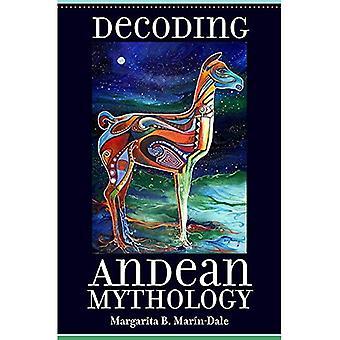 Avkodning andinsk mytologi