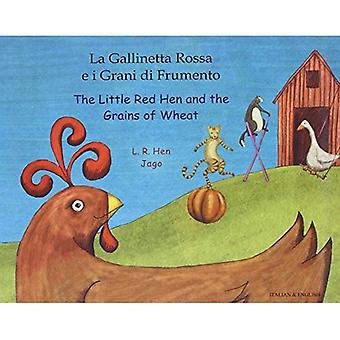 The Little Red Hen and the Grains of Wheat in Italian & English