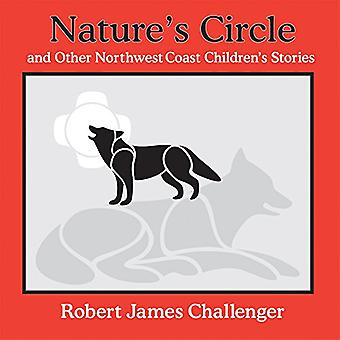 Natures Circle : And Other Northwest Coast Childrens Stories