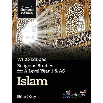 WJEC/Eduqas Religious Studies for A Level Year 1 & AS - Islam