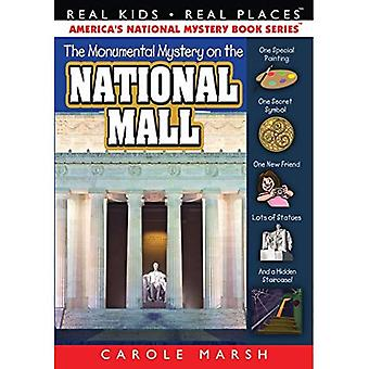 Monumental Mystery on the National Mall (Real Kids! Real Places)