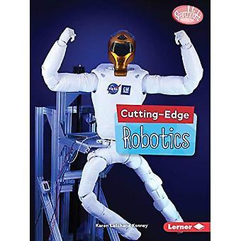 Cutting-Edge Robotics (Searchlight Books (TM) -� Cutting-Edge STEM)