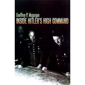 À l'intérieur de haut commandement de Hitler de Geoffrey O. Megargee - Mur de Williamson