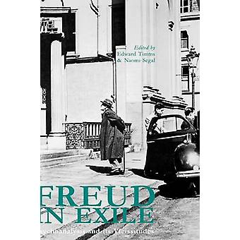 Freud in Exile Psychoanalysis and Its Vicissitudes by Timms & Edward