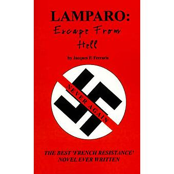 Lamparo Excape from Hell by Ferraris & Jacques P.