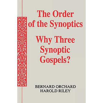 The Order of the Synoptics by Orchard & Bernard