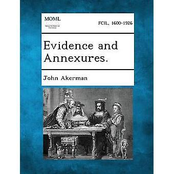 Bevis og Annexures. av Åkerman & John