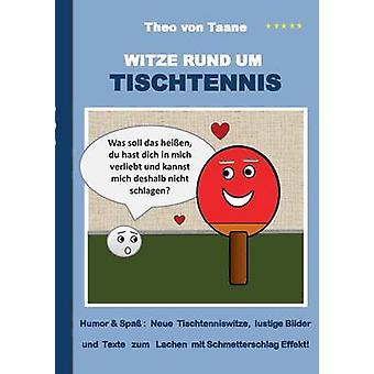 Witsen rund hum Tischtennis por von Jorge & Theo