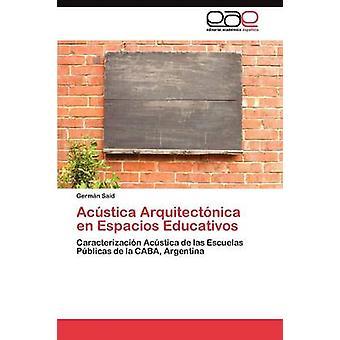 Acstica Arquitectnica nl Espacios Educativos door Germn zei