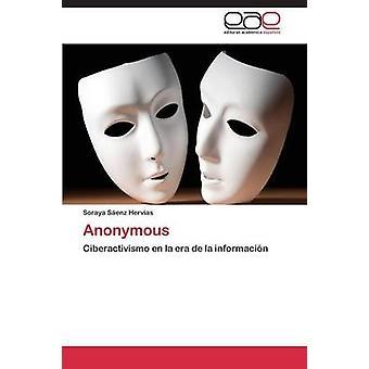Anonymous by Saenz Hervias Soraya