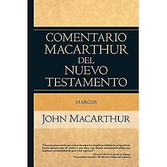 Marcos: Comentario MacArthur� del Nuevo Testamento