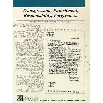 Transgression Punishment Responsibility Forgive (Graven Images:  Culture, Law and the Sacred)