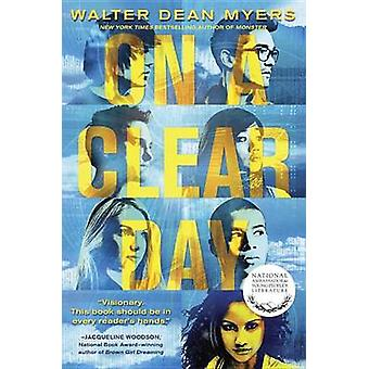On a Clear Day by Walter Dean Myers - 9780385387569 Book