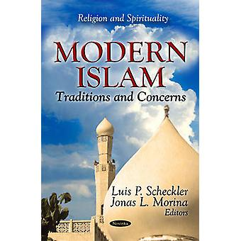 Modern Islam - Traditions & Concerns by Luis P. Scheckler - Jonas L. M