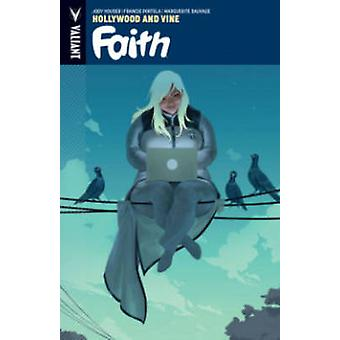 Faith - Volume 1 - Hollywood and Vine by Francis Portela - Jody Houser