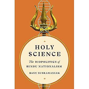 Holy Science: den hinduiska nationalismens bio politik (feministiska Teknovetenskaper)