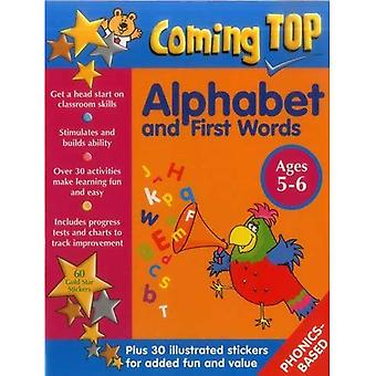 Coming Top: Alphabet and First Words - Ages 5-6: 60 Gold Star Stickers - Plus 30 Illustrated Stickers for Added Fun anda� Value