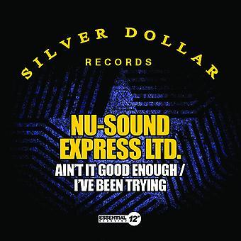 Nu-Sound Express Ltd - es ist nicht gut genug / ich habe schon versucht USA import