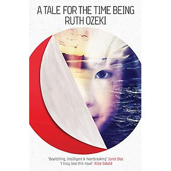 A Tale for the Time Being (Paperback) by Ozeki Ruth
