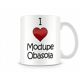 Jag älskar Katrins Obasola tryckta mugg