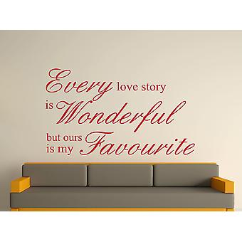 Every Love Story Is Wonderful Wall Art Sticker - Dark Red