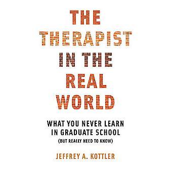 Terapeutti todellisessa maailmassa - mitä koskaan oppia jatko Sch