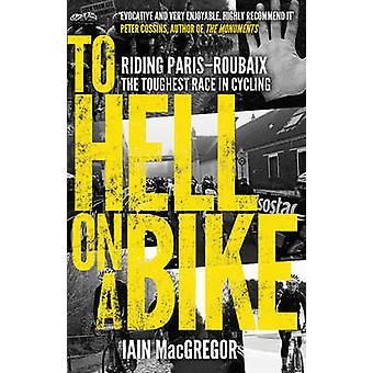 地獄 - パリ ~ ルーベに乗る - 自転車でサイクリングの最も過酷なレースに